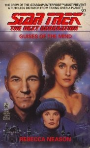 Guises of the Mind (Star Trek: The Next Generation, #27)