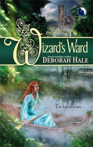 The Wizard's Ward (Umbria, #1) by Deborah Hale