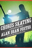 Chorus Skating (The Spellsinger Series, 8)