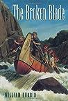The Broken Blade (Pierre La Page #1)