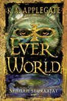 Sennan seuraajat (Everworld, #1)