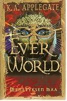 Menetyksen maa (Everworld, #2)