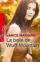 La belle de Wolff Moutain (Passions)