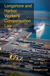 Longshore and Harbor Workers' Compensation Law