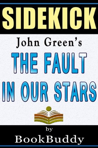 The Fault in Our Stars: by John Green -- Sidekick