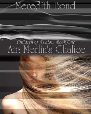 Air: Merlin's Chalice