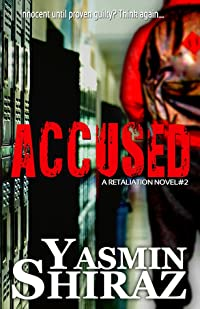 Accused: A Retalation Novel #2