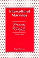 Intercultural Marriage: Promises & Pitfalls