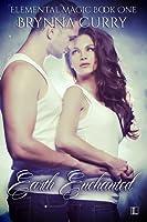 Earth Enchanted (Elemental Magic, #1)