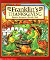 Franklin's Thanksgiving by Paulette Bourgeois