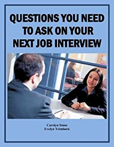 Questions You Need to Ask on Your Next Job Interview
