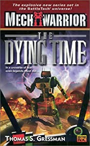 The Dying Time (Saga of the Gray Death Legion, #7)
