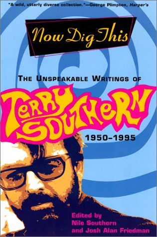 Now Dig This: The Unspeakable Writings, 1950-1995