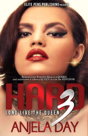Hard 3: Long Live the Queen (Kings Series)