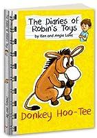 Donkey Hoo-Tee (The Diaries of Robin's Toys)
