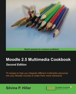 Moodle 2.5 Multimedia Cookbook - Second Edition