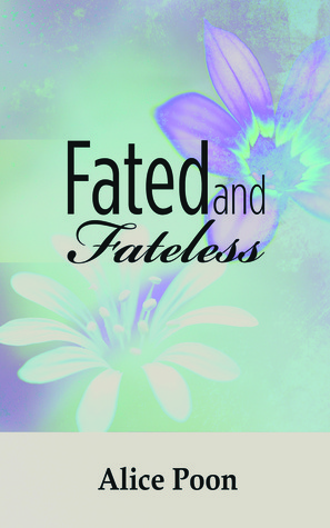 Fated and Fateless