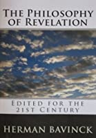 The Philosophy of Revelation (Edited for the 21st Century)