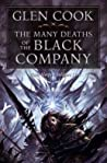 The Many Deaths of the Black Company (The Chronicles of the Black Company, #8-9)