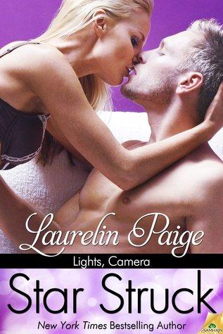 Star Struck (Lights, Camera, #2) by Laurelin Paige