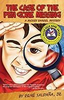 The Case of the Pen Gone Missing / El caso de la pluma perdida (A Mickey Rangel Mystery / Colección Mickey Rangel, detective privado)