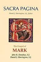 Sacra Pagina: The Gospel of Mark