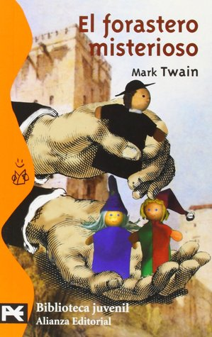 El forastero misterioso by Mark Twain