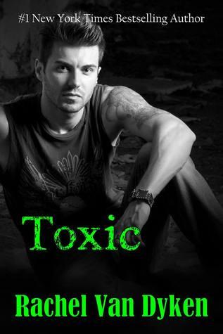 Toxic (Ruin, #2) by Rachel Van Dyken