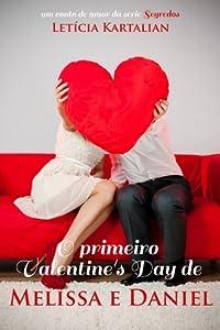 O Primeiro Valentine's Day de Melissa e Daniel (Segredos, #1.5)