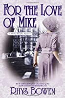 For the Love of Mike (Molly Murphy Mysteries #3)