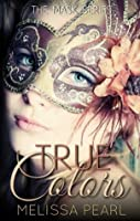 True Colors (The Masks #1)