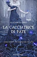 La cacciatrice di fate (The Falconer, #1)