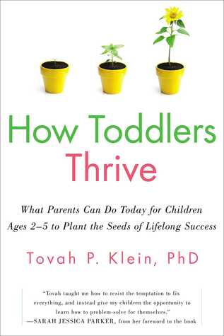 How Toddlers Thrive: What Parents Can Do Today for Children
