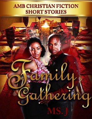 Family Gathering (AMB CHRISTIAN FICTION SHORT STORIES)