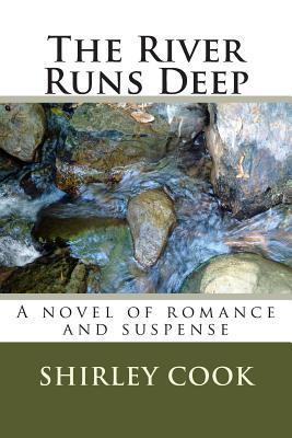 The River Runs Deep: A Novel of Romance and Suspense