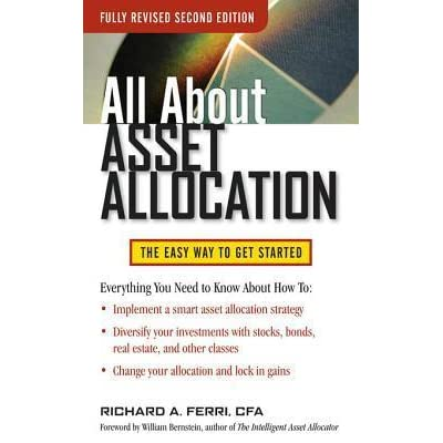 All about Asset Allocation by Richard A  Ferri
