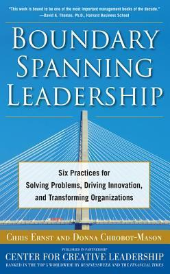 Boundary-Spanning-Leadership-Six-Practices-for-Solving-Problems-Driving-Innovation-and-Transforming-Organizations