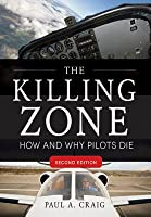 The Killing Zone: How & Why Pilots Die, Second Edition
