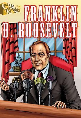 Franklin-Roosevelt-Graphic-Biography-Saddleback-Graphic-Biographies-