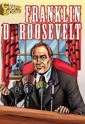 Franklin-Roosevelt-Graphic-Biography-Saddleback-Graphic-Biographies-