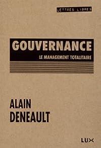 Gouvernance : Le management totalitaire