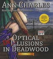 Optical Delusions in Deadwood (Deadwood, #2)