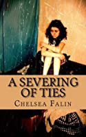 A Severing of Ties (The Benson Family Chronicles)