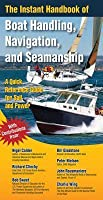 The Instant Handbook of Boat Handling, Navigation, and Seamanship