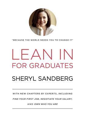 Lean in for Graduates by Sheryl Sandberg