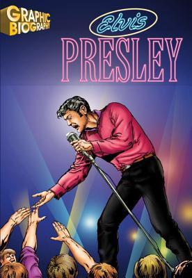 Elvis-Presley-Graphic-Biography