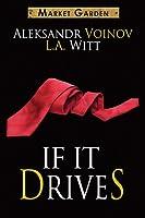 If It Drives (Market Garden #7)