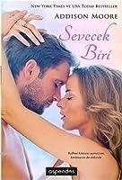 Sevecek Biri (Someone to Love, #1)