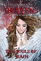 The Souls of Rain (Heavens, #1)