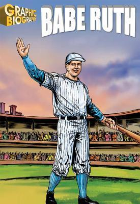 Babe-Ruth-Graphic-Biography-Saddleback-Graphic-Biographies-